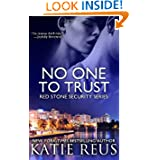 No One to Trust (Red Stone Security Series) (Volume 1)