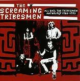 Anthology 1982-1993: All Hail the Tribesmen