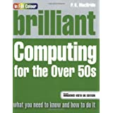 Brilliant Computing for the Over 50s: Microsoft Vista Editionby P.K. MacBride