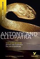 Antony and Cleopatra: York Notes Advanced