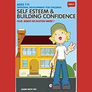 Think It: Self Esteem & Building Confidence - Age 7-11: Personal Development for Children | [Think It Products]