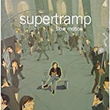 Slow Motion by Supertramp (2002-04-23)