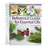Reference Guide for Essential Oils Hard Cover 2014