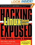 Hacking Exposed Linux, 2nd Edition: L...