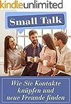 Smalltalk: Wie Sie Kontakte kn�pfen u...