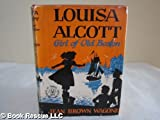 Louisa Alcott, Girl of Old Boston