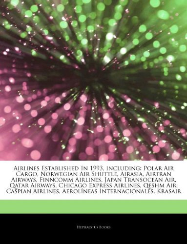 articles-on-airlines-established-in-1993-including-polar-air-cargo-norwegian-air-shuttle-airasia-air