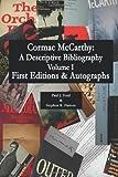 Cormac McCarthy: A Descriptive Bibiography: (economy edition)