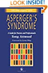 Asperger's Syndrome: A Guide for Pare...