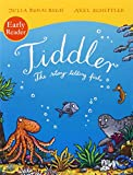 Julia Donaldson Tiddler Reader (Early Reader)