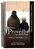 The Book of Proverbs: God's Book of Wisdom Book 1: Proverbs 1-15