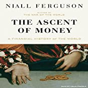 The Ascent of Money (excerpt) | [Niall Ferguson]