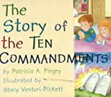 The Story of the Ten Commandments (0824941209) by Pingry, Patricia A.