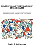 img - for Philosophy and the Evolution of Consciousness book / textbook / text book