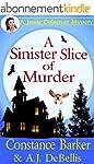 A Sinister Slice of Murder: A Jessie...