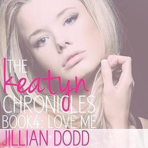 Love Me Audiobook