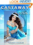 Castaway - Book 1 (Trapped in the Hol...