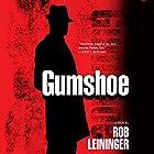 Gumshoe: A Mortimer Angel Novel Hörbuch von Rob Leininger Gesprochen von: Marlin May