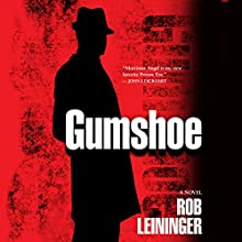 Gumshoe: A Mortimer Angel Novel Audiobook by Rob Leininger Narrated by Marlin May