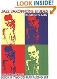 Jazz Saxophone Etudes For Alto & Tenor: Book & Two CD Play-Along Set