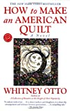 img - for By Whitney Otto - How to Make an American Quilt (3/13/94) book / textbook / text book