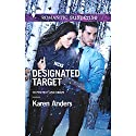 Designated Target Audiobook by Karen Anders Narrated by Ashley Adlon