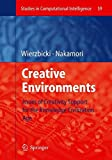 img - for Creative Environments: Issues of Creativity Support for the Knowledge Civilization Age (Studies in Computational Intelligence) book / textbook / text book