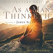 As a Man Thinketh - 21st Century Edition | [James Allen, Sam Torode]