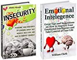 img - for Emotional Intelligence and Insecurity Box Set: Great Tips and Suggestions on How to Improve Your Emotional Intelligence and Overcome Your Insecurity by ... Insecurity books, overcome low self-esteem) book / textbook / text book
