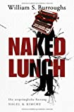 Naked Lunch: Die ursprngliche Fassung