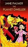 The Planet Dweller