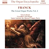 Franck: The great Organ Works Vol 2par C�sar Franck