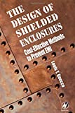 img - for Design of Shielded Enclosures: Cost-Effective Methods to Prevent EMI book / textbook / text book