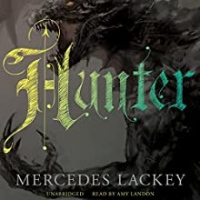 Hunter Audiobook by Mercedes Lackey Narrated by Amy Landon