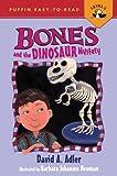 Bones and the Dinosaur Mystery (Bones)