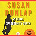 An Equal Opportunity Death (       UNABRIDGED) by Susan Dunlap Narrated by Eizabeth Wiley