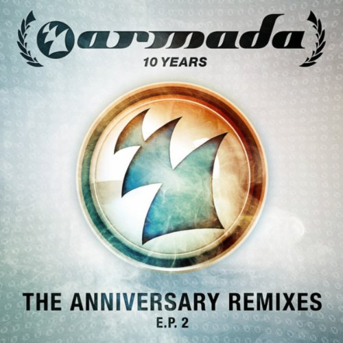 VA - 10 Years Armada (The Anniversary Remixes) EP 2-(ARMAS1021)-WEB-2013-HB Download