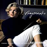 Fragments: Poems, Intimate Notes, Letters | Marilyn Monroe,Stanley Buchthal,Bernard Comment