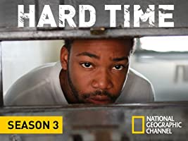 Hard Time, Season 3