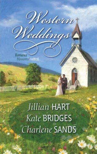 Western Weddings: Rocky Mountain Bride Shotgun Vows Springville Wife (Harlequin Historical Series), JILLIAN HART, KATE BRIDGES, CHARLENE SANDS