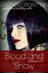Blood and Snow, Books 5-8