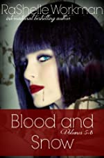 Blood and Snow volumes 5-8: Prey and Magic, Masquerade's Moon, Seal of Gabriel, Telltale Kisses