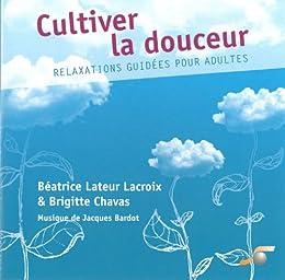 Cultiver La Douceur