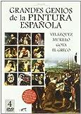 Grandes genios de la pintura española : Velázquez, Murillo, Goya, El Greco |