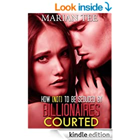 Courted (How Not To Be Seduced By Billionaires)