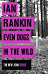 Even Dogs in the Wild (Inspector Rebu...