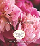 img - for Party Planner: An Expert Organizing Guide for Entertaining by Whitman, Kimberly, Schlegel Whitman, Kimberly (2011) Ring-bound book / textbook / text book