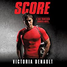 Score Audiobook by Victoria Denault Narrated by Holly Chandler, J. F. Harding