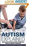 Autism: Autism Explained: How an Auti...