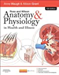 Ross & Wilson Anatomy and Physiology...